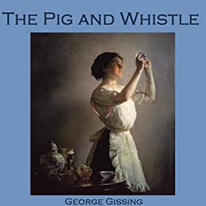 The Pig and Whistle Audiobook