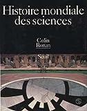 echange, troc Colin Alistair Ronan - Histoire mondiale des sciences