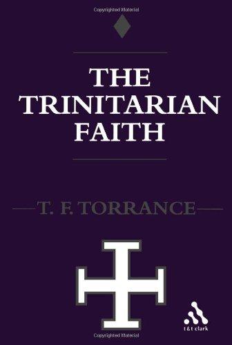 三位一体的信念: 古老的天主教教堂福音派神学