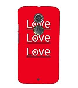 Love Love Quotes 3D Hard Polycarbonate Designer Back Case Cover for Motorola Moto X2 :: Motorola Moto X (2nd Gen)