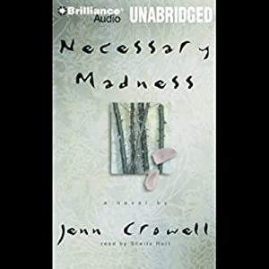 Necessary Madness | [Jenn Crowell]