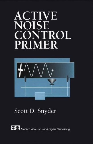 Active Noise Control Primer (Modern Acoustics And Signal Processing) back-156440
