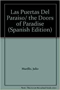 Las Puertas Del Paraiso/ the Doors of Paradise (Spanish