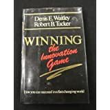 Winning the Innovation Game ~ Denis Waitley