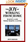 The Joy of Working from Home: Making...