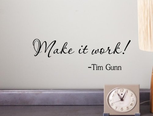 make-it-work-tim-gunn-wall-art-inspirational-quotes-and-saying-home-decor-decal-sticker