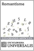 Romantisme (Les Grands Articles d'Universalis)