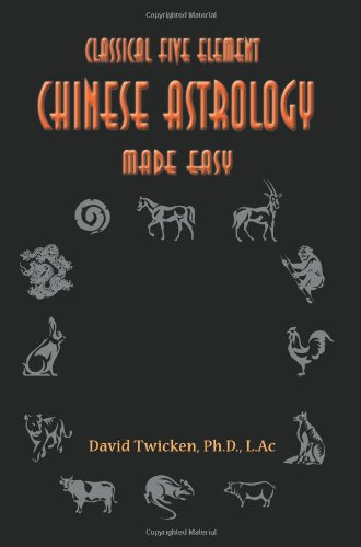 Five Element Chinese Astrology Made Easy