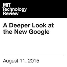 A Deeper Look at the New Google (       UNABRIDGED) by Robert D. Hof Narrated by Elizabeth Wells