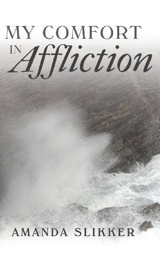 My Comfort in Affliction PDF