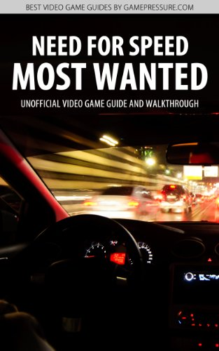 Need for Speed: Most Wanted (2012) - Unofficial Video Game Guide
