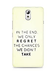 AMEZ we only regret the chances we didnt take Back Cover For Lenovo Vibe P1M