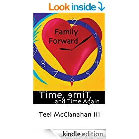 Family Forward (a story from Time, emiT, and Time Again)