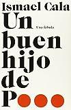 Un buen hijo de p...: Una fábula (Spanish Edition)