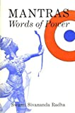 Mantras: Words of Power (0931454050) by Radha, Sivananda