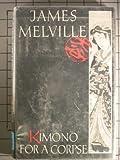 Kimono for a Corpse (Otani, Bk 9) (0312014546) by Melville, James