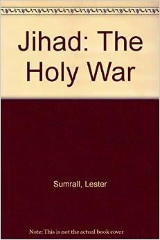 Jihad a holy war essay