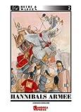 Hannibals Armee: Das Heer des grossen karthagischen Feldherren Hannibal (Heere & Waffen) title=