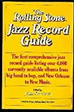 Rolling Stone Jazz Record Guide (039472643X) by Swenson, John