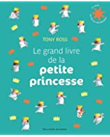 Le grand livre de la petite princesse