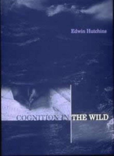 Cognition in the Wild (Bradford Books)