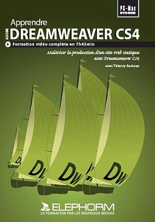 Apprendre Dreamweaver CS4 - Formation complète