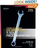 Inside Microsoft SQL Server 2005: T-SQL Programming (Developer Reference)