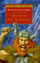 Myths of the Norsemen (Puffin Classics) by…