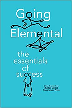 Going Elemental: The Essentials Of Success