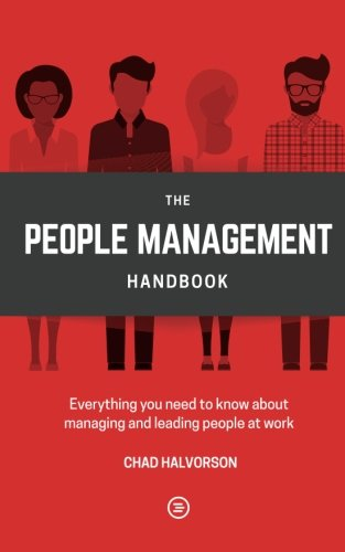 People Management: Everything you need to know about managing and leading people at work