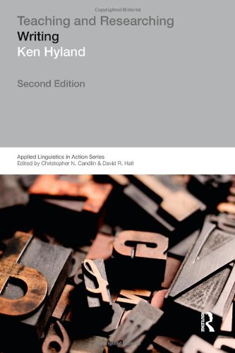 Teaching and Researching Writing (Applied Linguistics in...