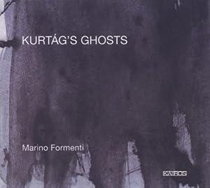Kurtag's Ghosts
