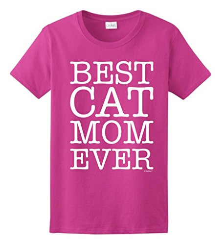 Best Cat Mom Ever Ladies T-Shirt Small Heliconia