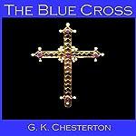The Blue Cross | G. K. Chesterton