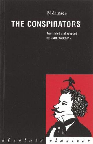 USED (GD) The Conspirators (Absolute Classics) by Prosper Mérimée