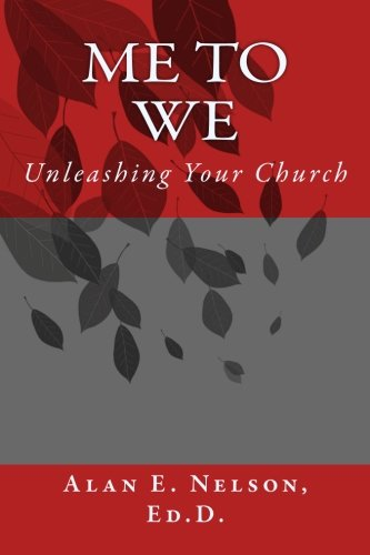Me to We: Unleashing Your Church