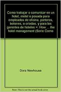 """""""Como trabajar o comunicar"""" en un hotel, motel o posada"""