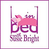 In Bed with Susie Bright 77: The Lure of Romance with Molly Weatherfield | [Susie Bright]