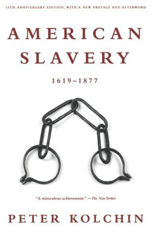 American Slavery: 1619-1877 Revised and Updated edition