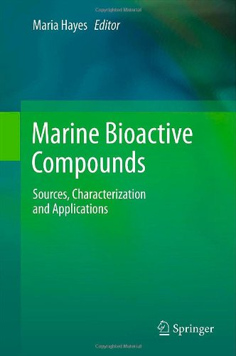 Marine Bioactive Compounds: Sources, Characterization and Applications