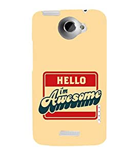 EPICCASE I'm Awesome Mobile Back Case Cover For HTC One X (Designer Case)