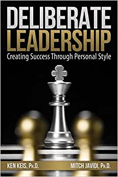 Deliberate Leadership Creating Success Through Personal Style