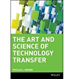 img - for [ THE ART & SCIENCE OF TECHNOLOGY TRANSFER ] By Speser, Phyllis L ( Author) 2006 [ Hardcover ] book / textbook / text book