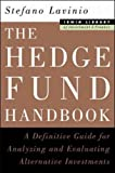 img - for The Hedge Fund Handbook: A Definitive Guide for Analyzing and Evlaluating Alternative Investments book / textbook / text book