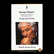 Stepping Stones Audiobook by Seamus Heaney Narrated by Seamus Heaney