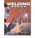 img - for Welding Basics: An Introduction to Practical & Ornamental Welding (Paperback) - Common book / textbook / text book