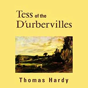 Tess of the D'Urbervilles | [Thomas Hardy]