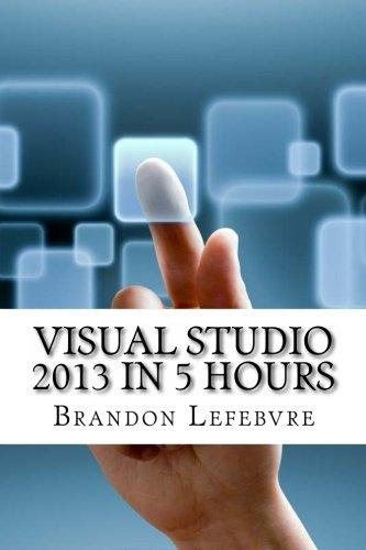 Visual Studio 2013 In 5 Hours