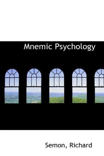 Mnemic Psychology by Semon Richard (2009-07-12)