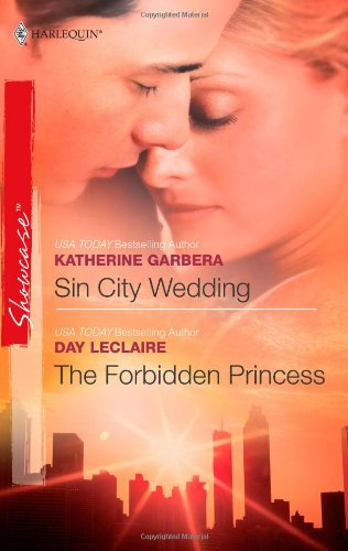 Image for Sin City Wedding & The Forbidden Princess: Sin City Wedding The Forbidden Princess (Harlequin Showcase)